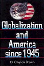 Globalization and America Since 1945