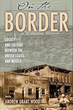 On the Border af Andrew G. Wood