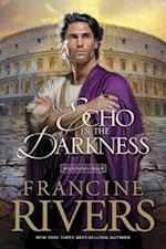 An Echo in the Darkness (Mark of the Lion Series, No 2)
