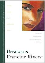 Unshaken (Lineage of Grace Hardcover, nr. 3)