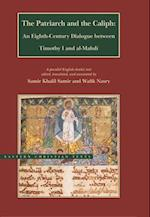 The Patriarch and the Caliph (BYU Eastern Christian Texts)