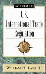 U.S. International Trade Regulation