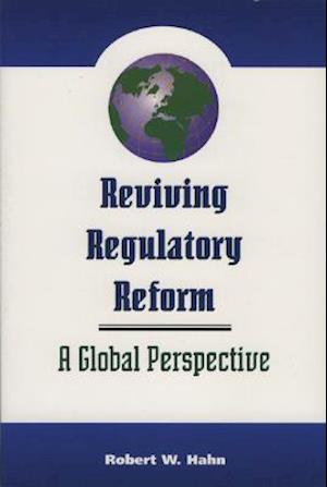 Reviving Regulatory Reform