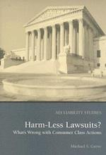 Harm Less Lawsuits?