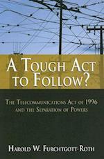 A Tough Act to Follow