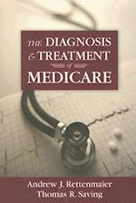 The Diagnosis and Treatment of Medicare