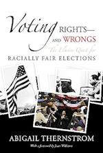 Voting Rights--And Wrongs