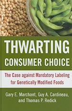 Thwarting Consumer Choice
