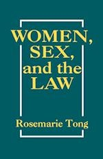 Women, Sex and the Law (NEW FEMINIST PERSPECTIVES)