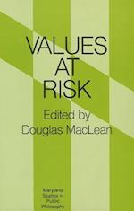Values at Risk (Maryland Studies in Public Philosophy)