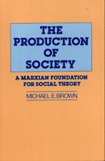 The Production of Society