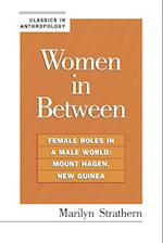 Women in Between (Classics in Anthropology)