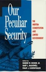 Our Peculiar Security (Studies in American Constitutionalism)