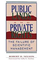 Public Lands and Private Rights (Political Economy Forum)