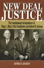 New Deal Justice (Studies in American Constitutionalism)
