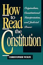 How to Read the Constitution