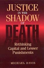 Justice in the Shadow of Death af Michael Davis
