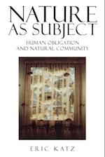 Nature as Subject (STUDIES IN SOCIAL, POLITICAL, AND LEGAL PHILOSOPHY, nr. 70)
