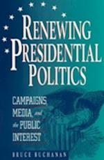 Renewing Presidential Politics