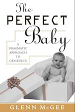 The Perfect Baby