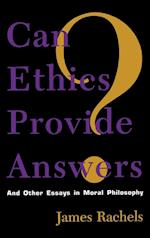 Can Ethics Provide Answers? af James Rachels