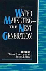 Water Marketing af Peter J Hill, Terry L Anderson