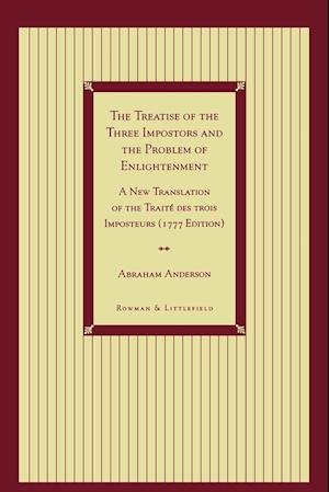 """The """"Treatise of the Three Impostors"""" and the Problem of Enlightenment"""