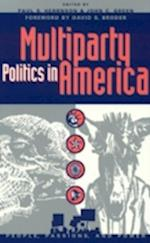 Multi-Party Politics in America af Christian Collet, Paul S Hernson, David S Broder