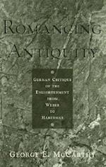 Romancing Antiquity af George E. McCarthy
