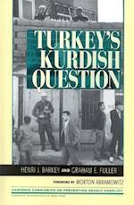 Turkey's Kurdish Question af Graham E Fuller, Henri J Barkey, Morton Abramowitz