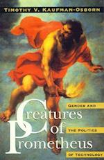 Creatures of Prometheus af Prometheus, Timothy V. Kaufman-Osborn