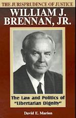The Jurisprudence of Justice William J. Brennan Jr. (Studies in American Constitutionalism)