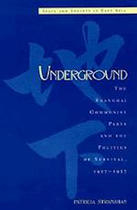 Underground (State & Society East Asia)