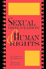 Sexual Orientation and Human Rights af Michael Levin, Laurence Mordekhai Thomas