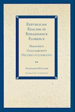 Republican Realism in Renaissance Florence