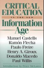 Critical Education in the New Information Age af Donaldo Macedo, Henry A Giroux, Peter McLaren