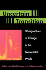 Uncertain Transition af Michael Burawoy