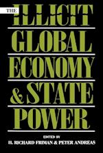 The Illicit Global Economy and State Power af Peter Andreas