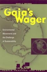 Gaia's Wager (People, Passions, and Power: Social Movements, Interest Organizations, and the Political Process)