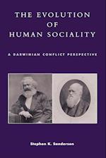 The Evolution of Human Sociality af Stephen K. Sanderson