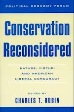 Conservation Reconsidered (Political Economy Forum)
