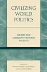 Civilizing World Politics af Klaus Dieter Wolf, Mathias Albert, Lothar Brock