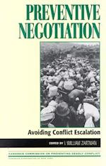Preventive Negotiation (Carnegie Commission on Preventing Deadly Conflict)