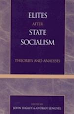 Elites After State Socialism af Gyorgy Lengyel, John Higley