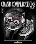 Grand Complications Volume IX