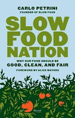 Slow Food Nation af Carlo Petrini
