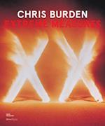 Chris Burden, Extreme Measures af Lisa Phillips