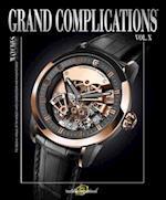 Grand Complications Volume X