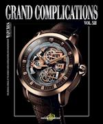 Grand Complications Volume XIII