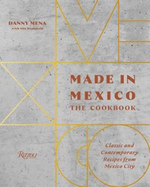 Made in Mexico: Cookbook